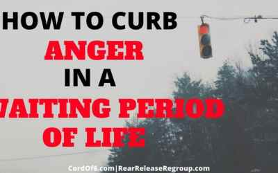 How To Curb Anger in A Waiting Period of Life
