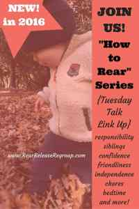 "Introducing a valuable new series, ""How to Rear"" in 2016. Learn how to rear your children to be responsible, confident, and much more!"