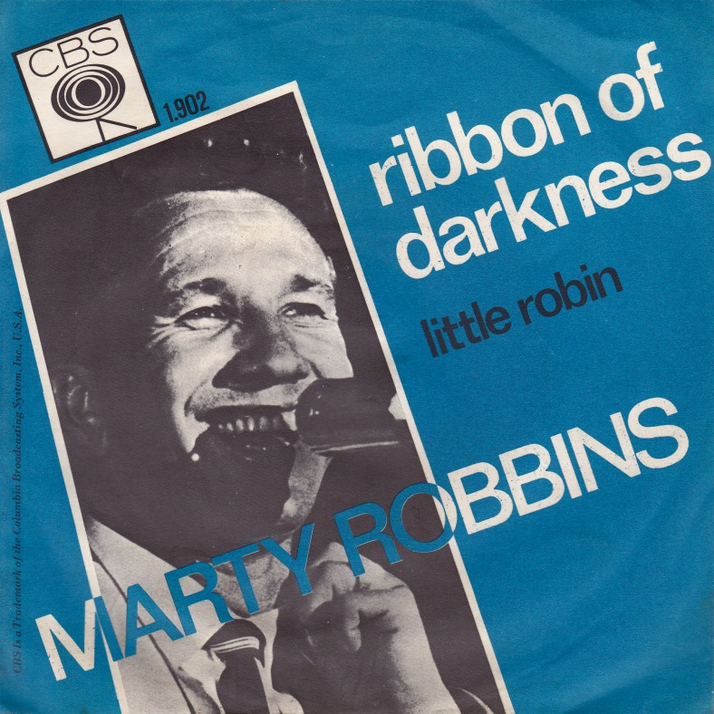It Was 50 Years Ago Today Ribbon Of Darkness By Marty Robbins
