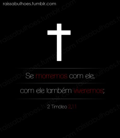Recado Facebook Morreremos e viveremos com Cristo