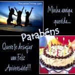 Recado Facebook Amiga querida, feliz aniversário
