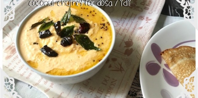 coconut chutney for dosa idli