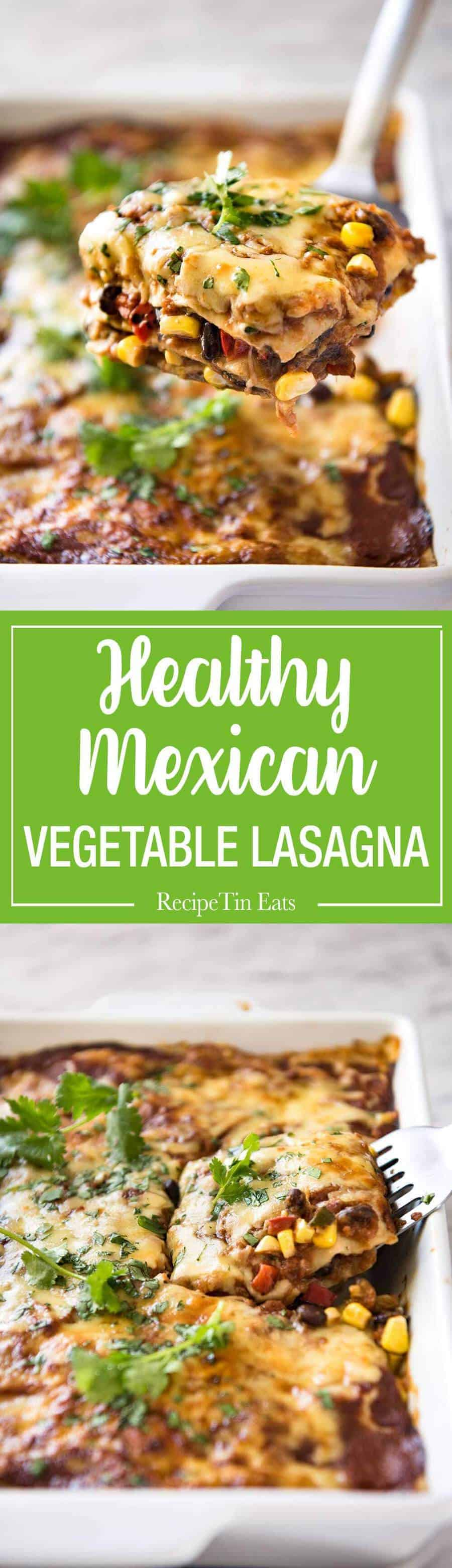 Simple Loaded Withmexican Vegetarian Mexican Lasagna Recipetin Eats Mexican Vegetarian Recipes Black Beans Vegetarian Mexican Recipes Rick Bayless Vegetarian Mexican Caserole Healthy nice food Vegetarian Mexican Recipes