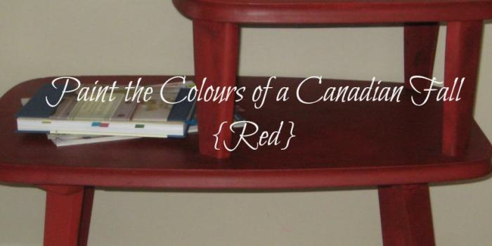 Paint the Colours of a Canadian Fall {Red}