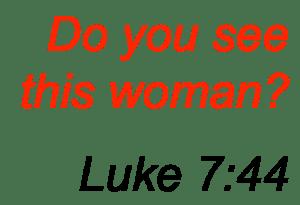 Luke 7-44