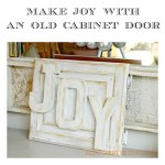 Joy Sign with old cabinet door redouxinteriors