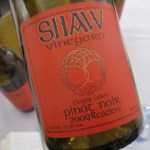 Suprising and delicious Shaw Pinot Noir