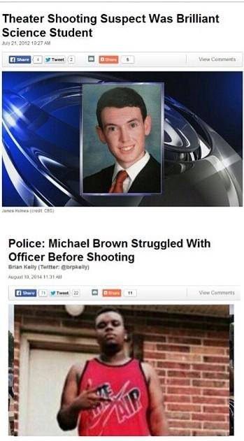Top Photo: In 2012, James Holmes walked into a theater in Aurora, Colorado. James was armed. That day, he shot 12 people dead and injured 70.   Bottom Photo: In 2014, a policeman in Ferguson, Missouri, fatally shot Michael Brown multiple times. Michael was unarmed.
