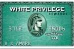white_privilege_card