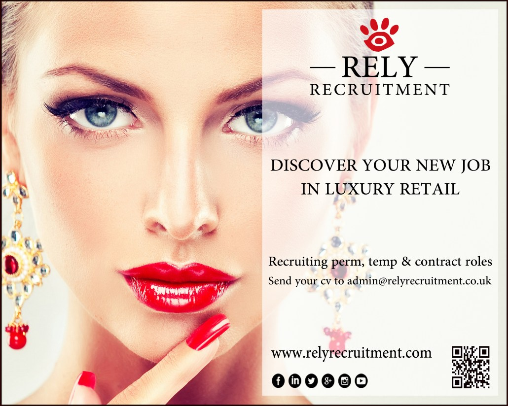 luxury retail archives rely recruitment jobs in luxury retail email cv to admin co uk