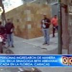 Grupo de sin techos intentó invadir sinagoga en Caracas Una de las invasoras señaló que pedirán la expropiación del inmueble.