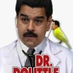 maduro el doctor dolittle