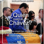 GUSTAVO TOVAR-ARROYO, Quién mató al otro Chávez