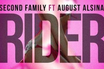 Second Family Ft August Alsina - Rider