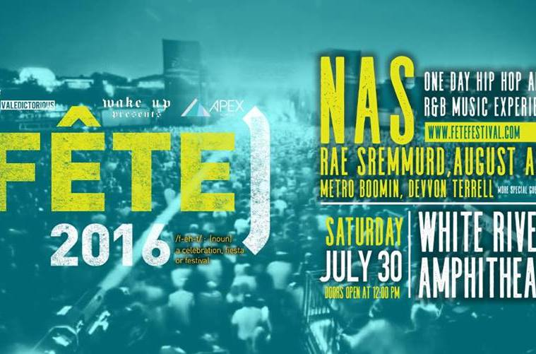 Win Tickets To Nas, Rae Sremmurd, Metro Boomin, August Alsina, & Devvon Terrell At Fete Festival