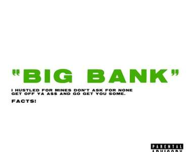 "你听说过YG's New Single ""Big Bank""?"