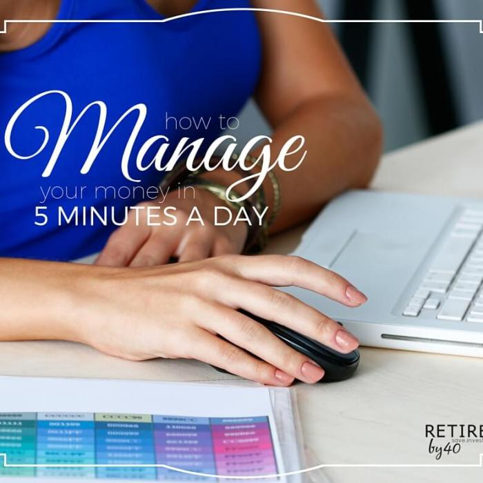How To Manage Your Money in 5 Minutes a Day