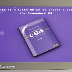 The Story of the Commodore 64 in Pixels Kickstarter launches!
