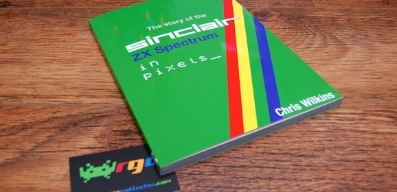 The Story of the ZX Spectrum in Pixels Volume 3 by Chris Wilkins – review