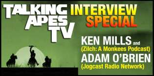 Talking Apes TV: Interview Special with Ken Mills and Adam O'Brien