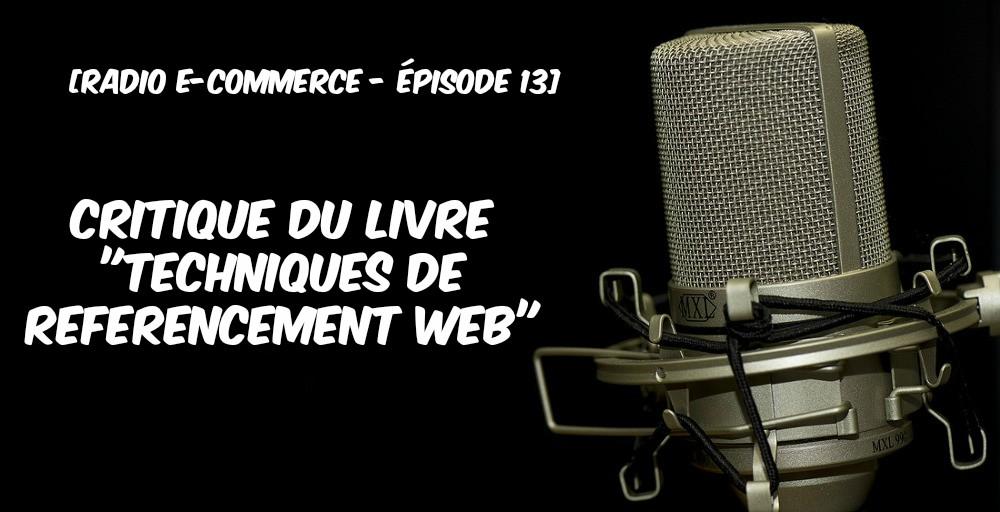 Radio ecommerce, techniques de référencement web