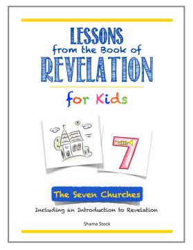seven churches lessons for kids