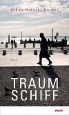"""""""Wie sich die Welt von uns entfernt"""" – die Kunst des Sterbens in Alban Nikolai Herbsts Roman """"Traumschiff"""""""