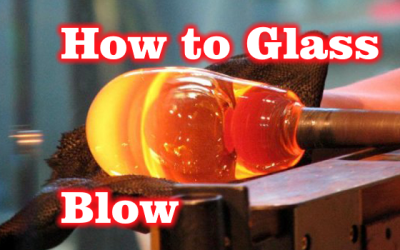 How To Glass Blow! with LukeJohn Bernfeld!