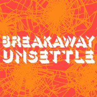 "Breakaway: ""Unsettle"" Review"