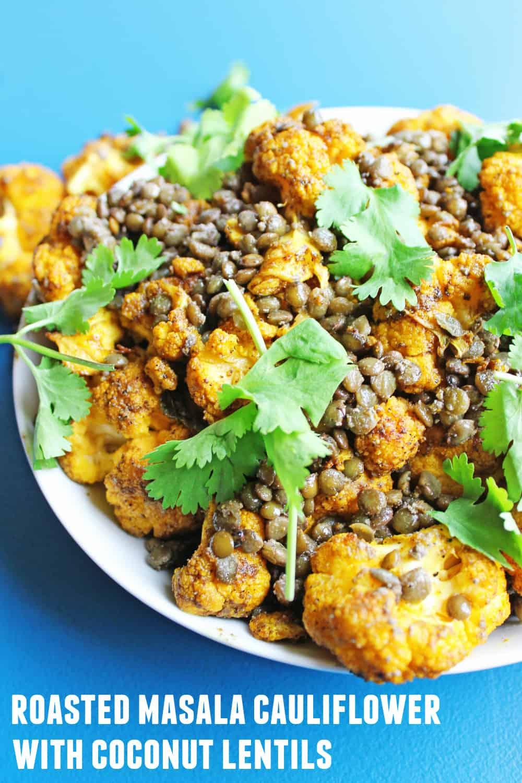 Roasted masala cauliflower with coconut lentils! A super simple, vegan ...