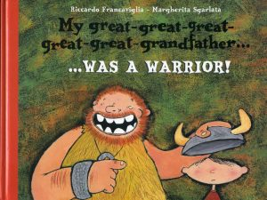 My great, great, great grandfather was a warrior!