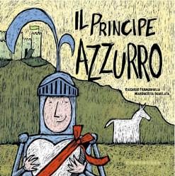 Il principe Azzurro, la principessa Fuxia