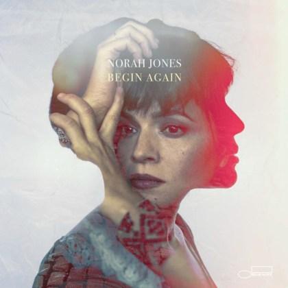 Norah Jones Begin Again