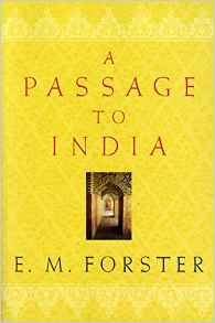 'A Passage to India' by E. M. Forster (ISBN 0156711427)