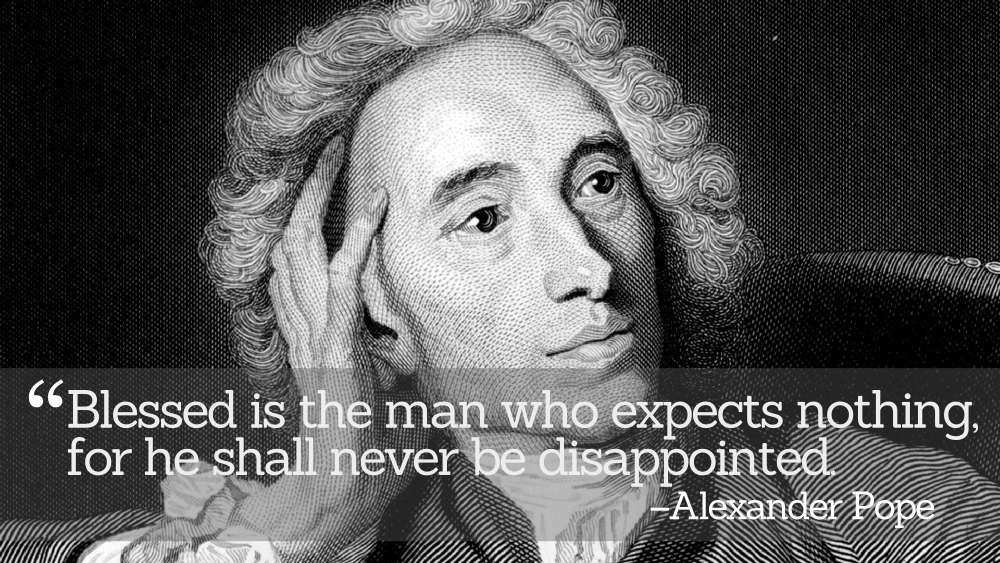 Inspirational Quotations by Alexander Pope