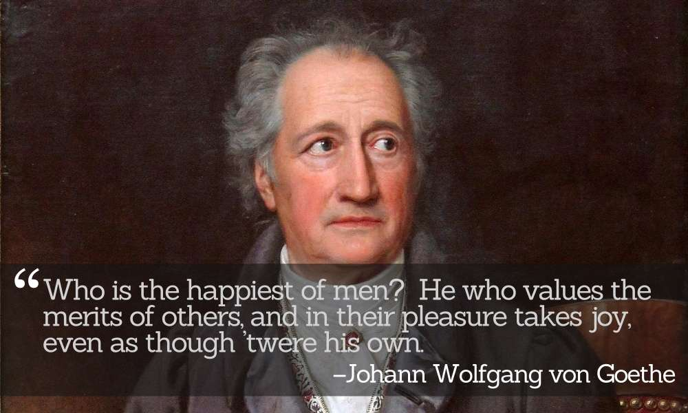 Inspirational Quotations by Johann Wolfgang von Goethe