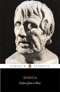 'Letters from a Stoic' by Lucius Annaeus Seneca (ISBN 0140442103)