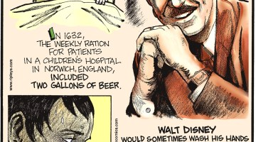 In 1632, the weekly ration for patients in a children's hospital in Norwich, England, included two gallons of beer. -------------------- Walt Disney would sometimes wash his hands 30 times in an hour. -------------------- Napoleon suffered from ailurophobia—the fear of cats!