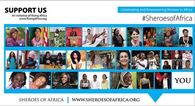 SUPPORT OUR INITIATIVE - SHEROES OF AFRICA – CELEBRATING AND EMPOWERING THE AFRICAN WOMAN