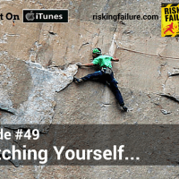 #49 - Stretching Yourself