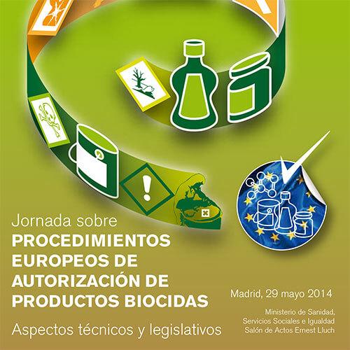 Jornada sobre Procedimientos Europeos de Autorización de Productos Biocidas
