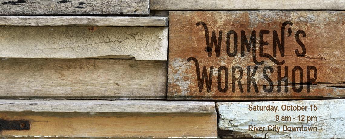 Women's Workshop 10/15/16: Details