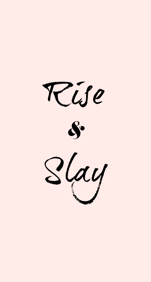 RIse & Slay Dress Your Tech Wallpaper Download