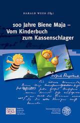 Harald Weiß (Hrsg.): 100 Jahre Biene Maja