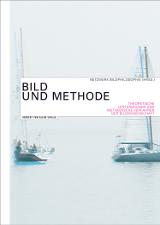 Netzwerk Bildphilosophie: Bild und Methode