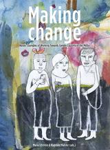 Maria Edström, Ragnhild Mølster (Hrsg.): Making Change