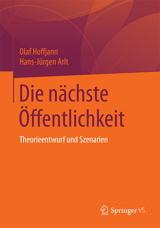 Olaf Hoffjann, Hans-Jürgen Arlt: Die nächste Öffentlichkeit