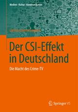 Carina Jasmin Englert: Der CSI-Effekt in Deutschland