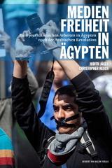 Judith Jäger, Christopher Resch (Hrsg.): Medienfreiheit in Ägypten