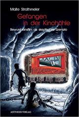 Malte Strathmeier: Gefangen in der Kinohöhle
